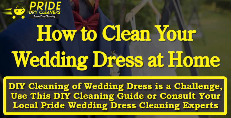 DIY Cleaning of Wedding Dress